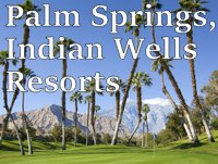 Palm Springs Luxury Resorts