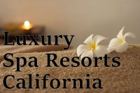 Luxury Spa Resorts California